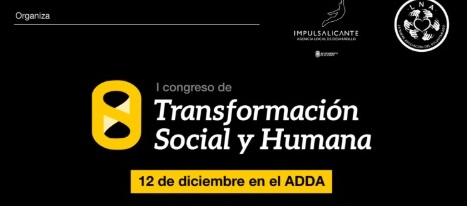 Premier Congrès de la transformation Humaine et Sociale à Alicante